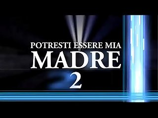 Potresti essere mia madre 2 lpar full porn Movie rpar