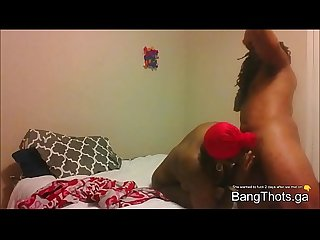 Big Ass thot ebony baby mama Fucking on cam bangthots period ga