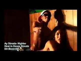 Ay streatz 1 nighter music video